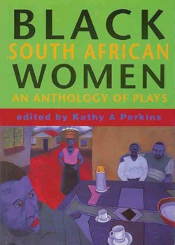 black south african women anthology of plays